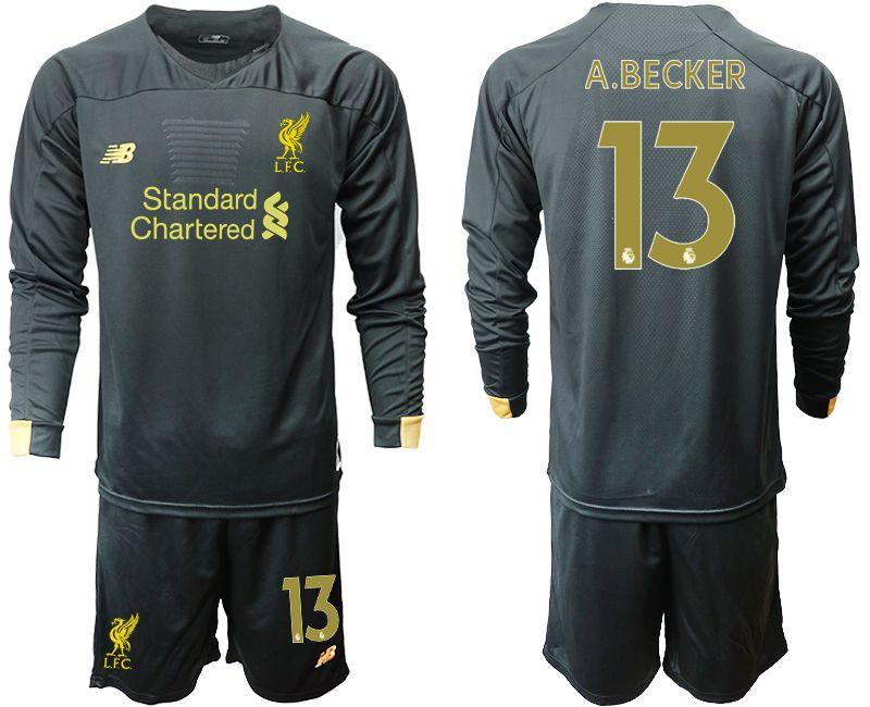 Mens 19-20 Soccer Liverpool Club #13 A.becker Black Goalkeeper Long Sleeve Suit Jersey