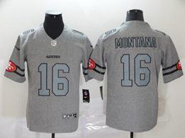 Mens Nfl San Francisco 49ers #16 Joe Montana Heather Grey Vapor Untouchable Limited Jerseys